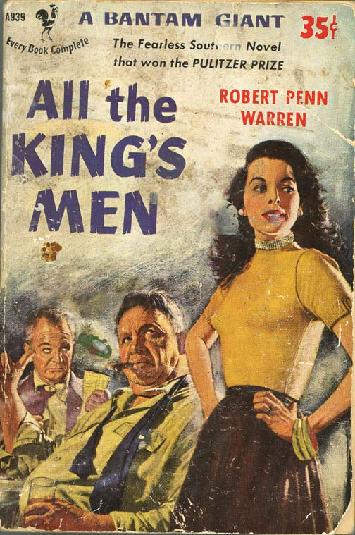 all kings men by robert penn warren the metamorphosis of jack Robert penn warren (24 apr 1905-15 sept the shaping influence of this southern heritage is inescapable in any consideration of warren's life although he left the south for good when he was thirty-seven years old, he never left it in spirit, and much of his artistic energy was expended in an.