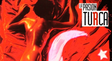 Türk Tutkusu - La pasión turca (1994)