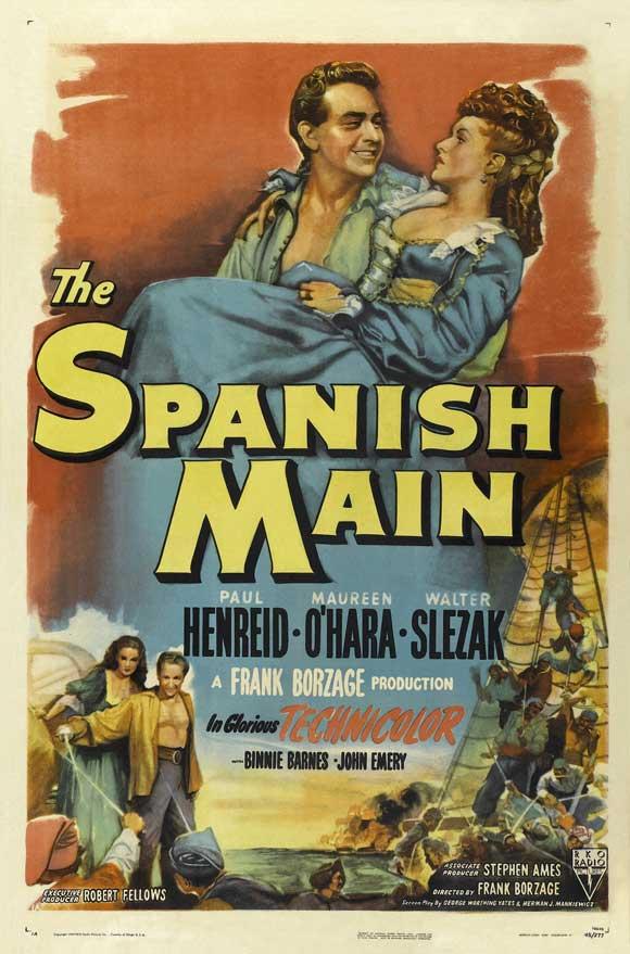 The Spanish Main (1945) filminin afişi