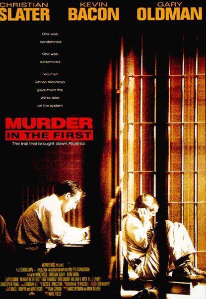 Murder in The First (1995) filminin afişi
