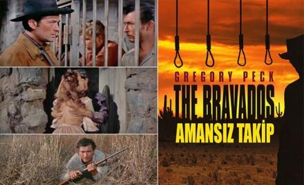 Amansız Takip - The Bravados (1958)