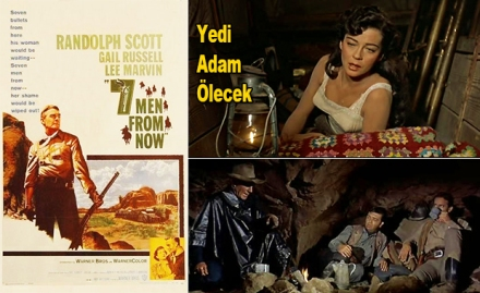Yedi Adam Ölecek - Seven Men from Now (1956)