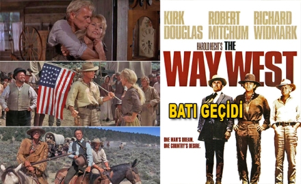 Batı Geçidi - The Way West (1967)