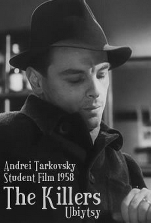 The Killers (1956) - Andrei TARKOVSKI